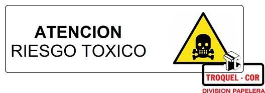 Cartel Adhesivo 6x16 Atencion Riesgo Toxico