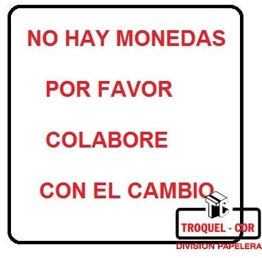 Cartel Adhesivo 15x23.5 No Hay Monedas