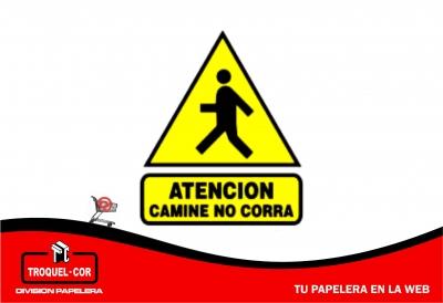 Cartel Adhesivo Atencion Camine No Corra 12 X 17 Cm
