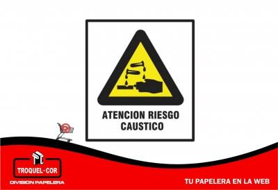 Cartel Adhesivo Atencion Riesgo Caustico 12 X 17 Cm