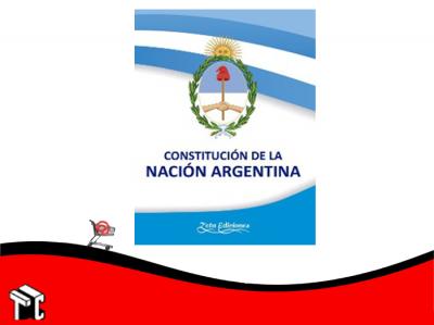 Constitucion De La Nación Argentina
